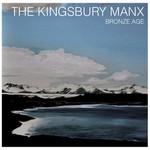 The Kingsbury Manx, Bronze Age