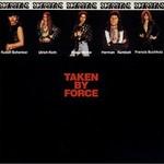 Scorpions, Taken By Force