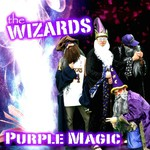 The Wizards, Purple Magic
