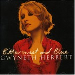 Gwyneth Herbert, Bittersweet And Blue