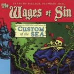The Wages Of Sin, Custom of the Sea