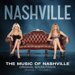 Nashville Cast, The Music of Nashville: Original Soundtrack, Season 1, Volume 2