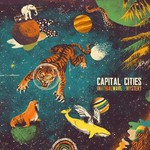 Capital Cities, In A Tidal Wave Of Mystery