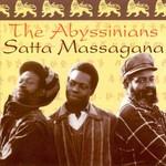 The Abyssinians, Satta Massagana