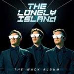 The Lonely Island, The Wack Album