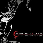 Doogie White & La Paz, The Dark And The Light