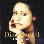 Dina Carroll, Only Human
