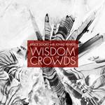 Bruce Soord with Jonas Renkse, Wisdom Of Crowds