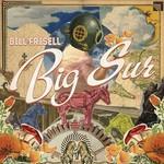 Bill Frisell, Big Sur
