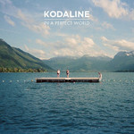 Kodaline, In A Perfect World