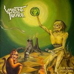 Valient Thorr, Our Own Masters