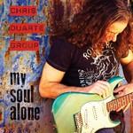 Chris Duarte Group, My Soul Alone
