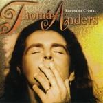 Thomas Anders, Barcos De Cristal