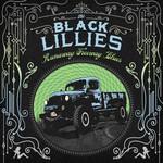 The Black Lillies, Runaway Freeway Blues