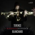 Terence Blanchard, Magnetic
