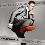 Michael Buble, Crazy Love: Hollywood Edition