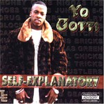Yo Gotti, Self-Explanatory