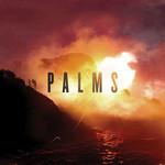 Palms, Palms