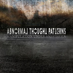 Abnormal Thought Patterns, Manipulation Under Anesthesia