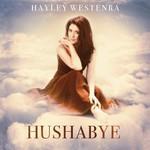 Hayley Westenra, Hushabye