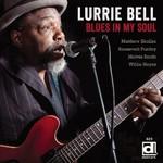 Lurrie Bell, Blues In My Soul