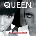 Janelle Monae, Q.U.E.E.N. (feat. Erykah Badu)