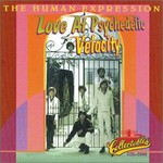 The Human Expression, Love At Psychedelic Velocity
