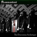 Kommandant, The Draconian Archetype