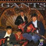 The Gants, I Wonder