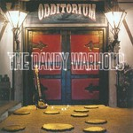 The Dandy Warhols, Odditorium or Warlords of Mars mp3