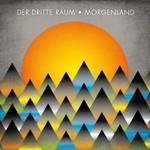 Der Dritte Raum, Morgenland