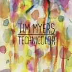 Tim Myers, Technicolor