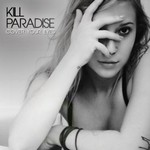 Kill Paradise, Cover Your Eyes
