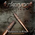 Funker Vogt, Companion in Crime
