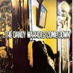 The Dandy Warhols, ...The Dandy Warhols Come Down mp3