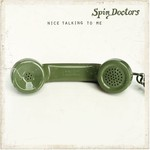 Spin Doctors, Nice Talking To Me