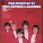 Paul Revere and The Raiders, The Spirit of '67