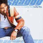 Shaggy, Lucky Day