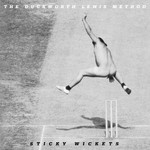 The Duckworth Lewis Method, Sticky Wickets mp3