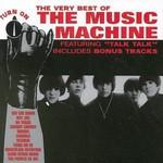 The Music Machine, The Very Best of The Music Machine: Turn On