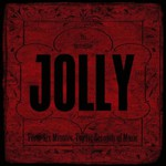 Jolly, Forty-Six Minutes, Twelve Seconds of Music