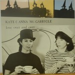 Kate & Anna McGarrigle, Love Over and Over