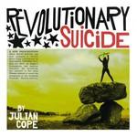 Julian Cope, Revolutionary Suicide