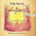 Duke Special, Songs from the Deep Forest