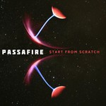 Passafire, Start From Scratch mp3