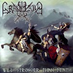 Graveland, Will Stronger Than Death