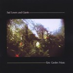 Sad Lovers and Giants, Epic Garden Music