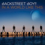 Backstreet Boys, In A World Like This