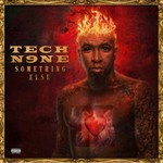 Tech N9ne, Something Else