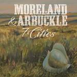 Moreland & Arbuckle, 7 Cities